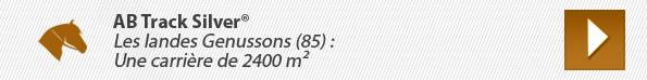 AB Track Silver® Les landes Genussons (85) : Une carrière de 2400 m²